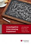 Investigative Interviewing Explained, 4th edition cover