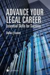 Advance Your Legal Career: Essential Skills for Success + CD-ROM cover