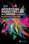Advertising and Marketing Law in Canada, 5th Edition cover