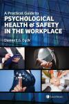 A Practical Guide to Psychological Health & Safety in the Workplace cover