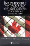 Inadmissible to Canada - The Legal Barriers to Canadian Immigration cover
