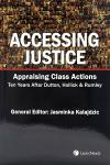 Accessing Justice - Appraising Class Actions Ten Years After Dutton, Hollick and Rumley cover
