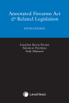 Annotated Firearms Act & Related Legislation, 5th Edition cover