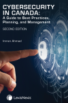 Cybersecurity in Canada: A Guide to Best Practices, Planning, and Management, 2nd Edition cover