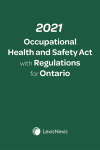 2021 Occupational Health and Safety Act with Regulations for Ontario + E-Book PDF cover