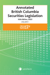 Annotated British Columbia Securities Legislation, 16th Edition, 2022 (2 Volumes) cover