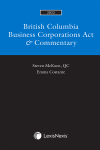 British Columbia Business Corporations Act & Commentary, 2022 Edition cover