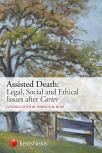 Assisted Death: Legal, Social and Ethical Issues after Carter cover