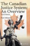 The Canadian Justice System – An Overview, 3rd Edition cover