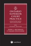 Ontario Superior Court Practice: Annotated Rules & Legislation, 2022 Edition + Annotated Small Claims Court Rules & Related Materials Volume + E-Book – Student Edition cover