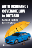 Auto Insurance Coverage Law in Ontario, 2nd Edition cover