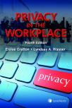Privacy in the Workplace, 4th Edition cover