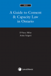 A Guide to Consent & Capacity Law in Ontario, 2022 Edition cover