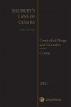 Halsbury's Laws of Canada – Controlled Drugs and Cannabis (2021 Reissue) / Crown (2021 Reissue) cover