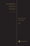 Halsbury's Laws of Canada – Income Tax (General) (2021 Reissue) cover