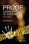 Proof – Canadian Rules of Evidence, 4th Edition cover