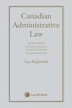 Canadian Administrative Law, 3rd Edition – Student Edition cover