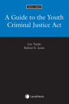 A Guide to the Youth Criminal Justice Act, 2021/2022 Edition cover