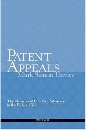 Patent Appeals: The Elements of Effective Advocacy in the Federal Circuit. 2015 Edition cover