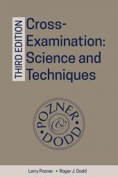 Cross-Examination: Science and Techniques, 3rd Edition cover