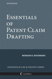Essentials of Patent Claim Drafting, 2019 Edition cover