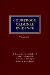 Courtroom Criminal Evidence, 6th Edition cover