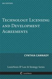 Technology Licensing and Development Agreements (2015 ed) cover
