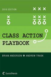 The Class Action Playbook, 2016 Edition cover