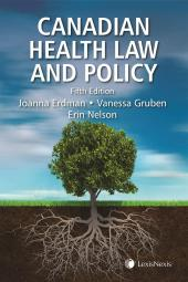 Canadian Health Law and Policy, 5th Edition cover