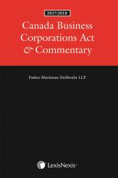 Canada Business Corporations Act & Commentary, 2017/2018 Edition cover