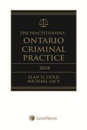 The Practitioner's Ontario Criminal Practice, 2018 Edition + E-Book cover