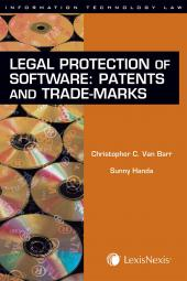 Legal Protection of Software - Patents and Trade-marks cover