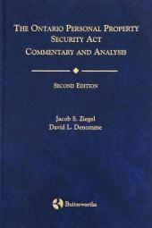 The Ontario Personal Property Security Act - Commentary and Analysis, 2nd Edition cover