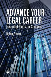 Advance Your Legal Career: Essential Skills for Success
