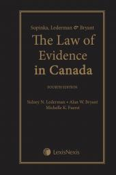 Sopinka, Lederman & Bryant - The Law of Evidence, 4th Edition cover