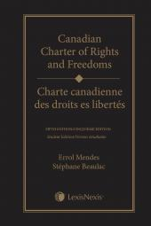 Canadian Charter of Rights and Freedoms, 5th Edition + Charte canadienne des droits et libertés, 5e édition, Student Edition cover