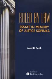 Ruled by Law - Essays in Memory of Justice Sopinka cover