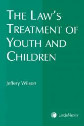 The Law's Treatment of Youth and Children cover