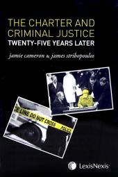 The Charter and Criminal Justice - Twenty-five Years Later cover