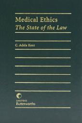 Medical Ethics - The State of the Law cover