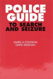Police Guide to Search and Seizure cover