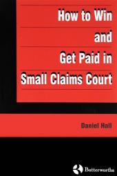 How To Win and Get Paid In Small Claims Court cover