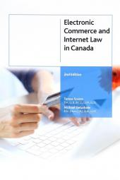 Electronic Commerce and Internet Law in Canada, 2nd Edition cover