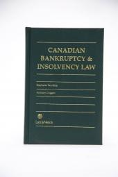 Canadian Bankruptcy and Insolvency Law - Bill C-55, Statute c.47 and Beyond cover