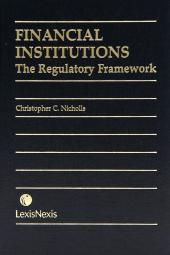Financial Institutions - The Regulatory Framework cover