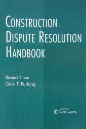 Construction Dispute Resolution Handbook cover