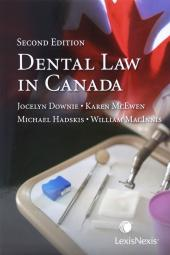 Dental Law in Canada, 2nd Edition cover