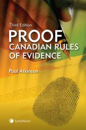 Proof – Canadian Rules of Evidence, 3rd Edition cover