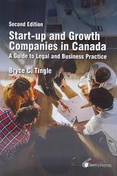 Start-Up and Growth Companies in Canada - A Guide to Legal and Business Practice, 2nd Edition cover