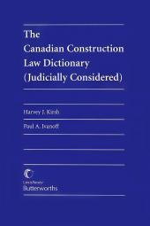 The Canadian Construction Law Dictionary (Judicially Considered) cover